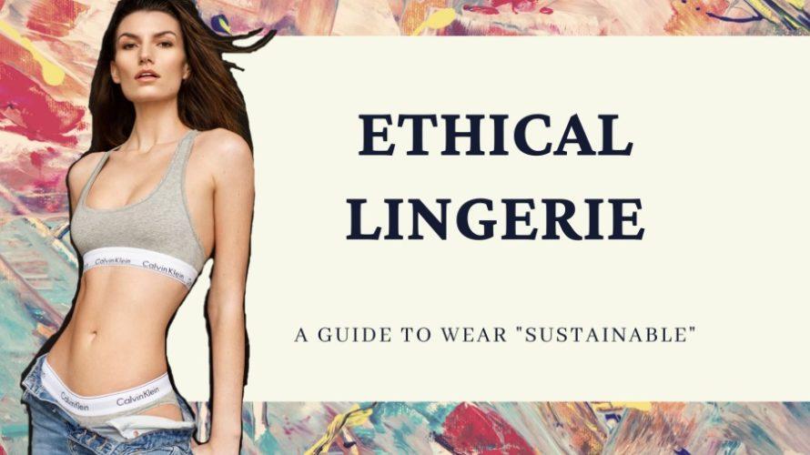 エコな下着のおすすめ8選|環境に優しいサステナブル素材のランジェリー