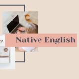 Native English(ネイティブイングリッシュ)は実用的な英会話フレーズの習得に◎|特典・価格・評判